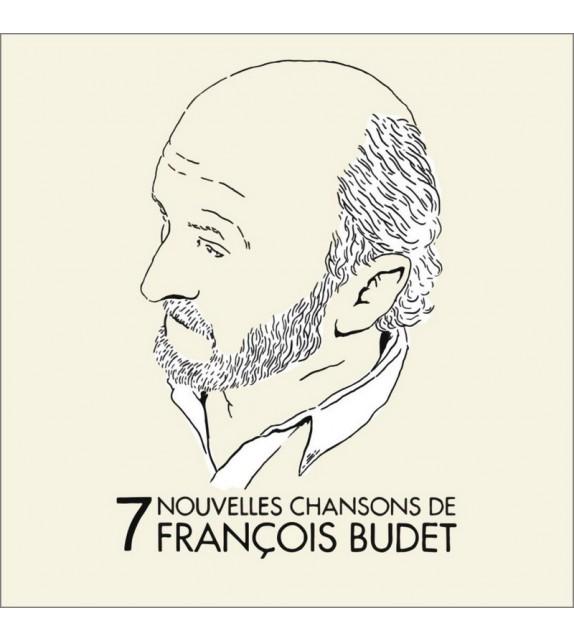 CD FRANCOIS BUDET - 7 Nouvelles chansons