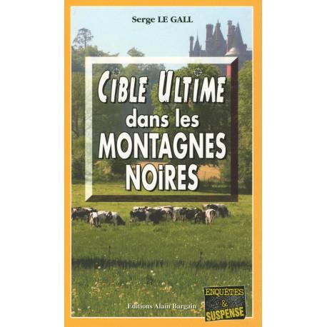 CIBLE ULTIME DANS LES MONTAGNES NOIRES