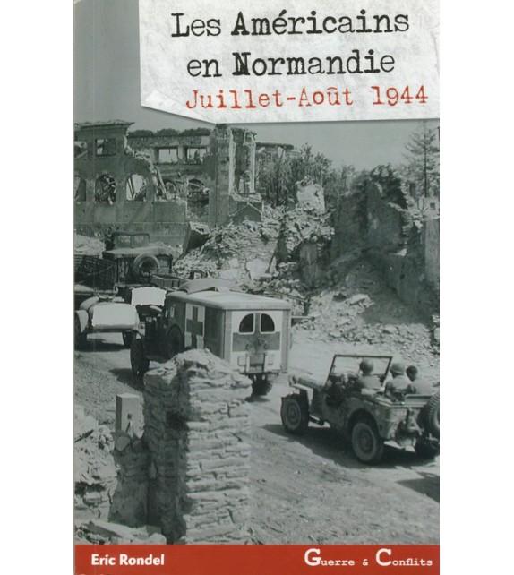 LES AMERICAINS EN NORMANDIE - Tome 2