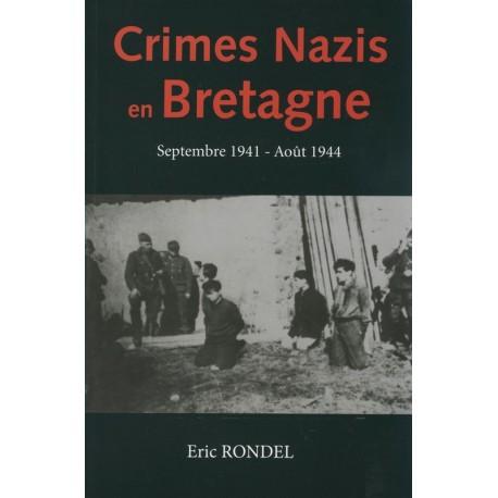CRIMES NAZIS EN BRETAGNE - septembre 1941 août 1944