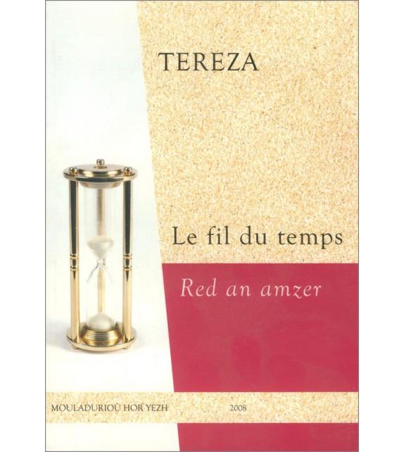 LE FIL DU TEMPS - RED AN AMZER