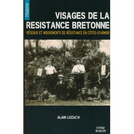VISAGES DE LA RÉSISTANCE BRETONNE