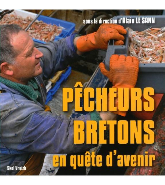 PÊCHEURS BRETONS EN QUÊTE D'AVENIR