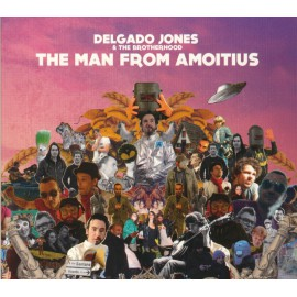CD DELGADO JONES & THE BROTHERHOOD - The man from amoitius