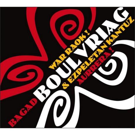 CD BAGAD BOULVRIAG - War Raok !