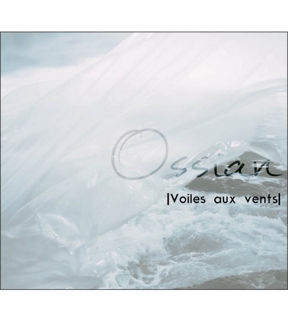 CD OSSIAN - Voiles aux Vents