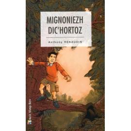 MIGNONIEZH DIC'HORTOZ