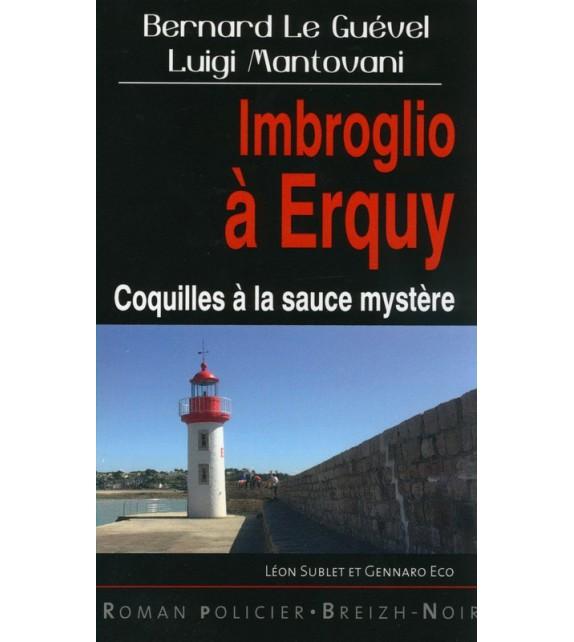 IMBROGLIO A ERQUY - Coquilles à la sauce mystère