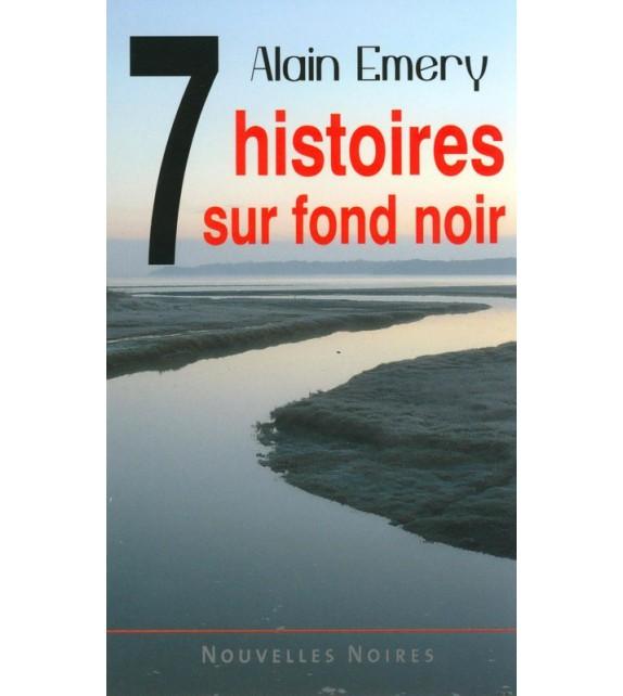 7 HISTOIRES SUR FOND NOIR