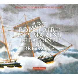 L'ART POPULAIRE DES MARINS DE LA POINTE DE BRETAGNE