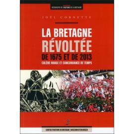LA BRETAGNE REVOLTEE DE 1675 ET DE 2013