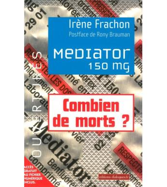 MEDIATOR 150 mg - Combien de morts