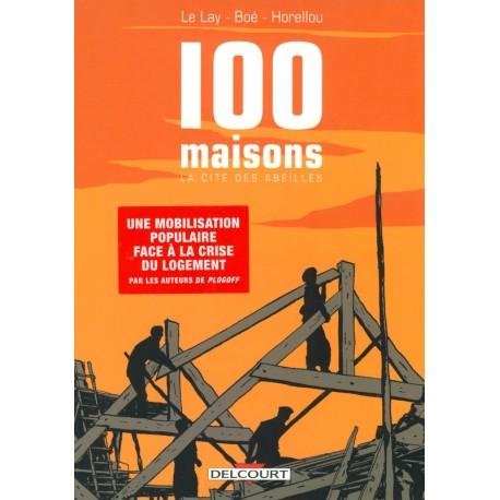 100 MAISONS - La Cité des Abeilles