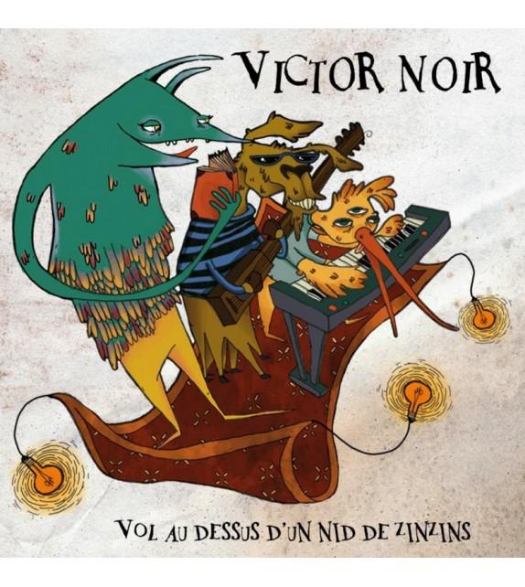 CD VICTOR NOIR - Vol au-dessus d'un nid de zinzins