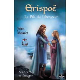 ERISPOË - Tome 2 les Marches de Bretagne