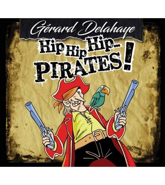 CD GERARD DELAHAYE - Hip hip hip... Pirates !