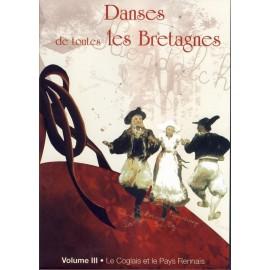 DVD DANSES DE TOUTES LES BRETAGNES 3 LE COGLAIS PAYS RENNAIS + CD