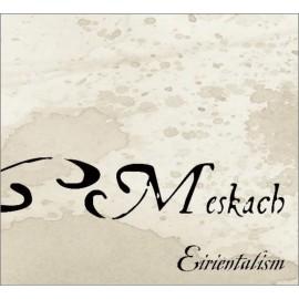 CD MESKACH - Eirientalism