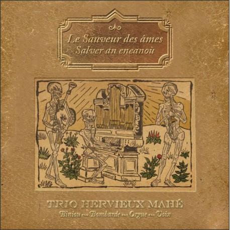 CD TRIO HERVIEUX MAHE - Le Sauveur des Âmes - Salver an Eneoù