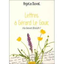 LETTRES D'ANJELA DUVAL À GÉRARD LE GOUIC