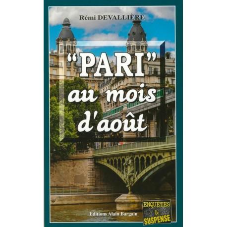 """""""PARI"""" AU MOIS D'AOUT"""