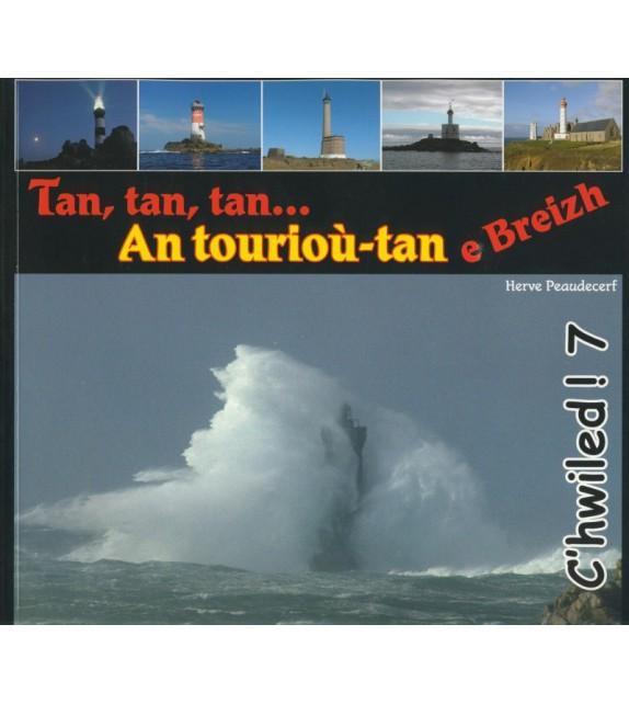 TAN TAN TAN... AN TOURIOU-TAN E BREIZH