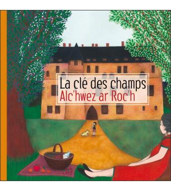 LA CLE DES CHAMPS - ALC'HWEZ AR ROC'H