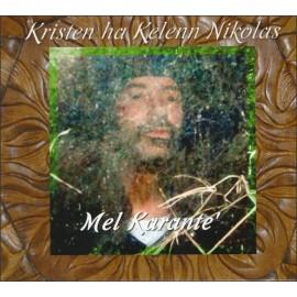 CD KRISTEN HA KELENN NIKOLAS - Mel Karante