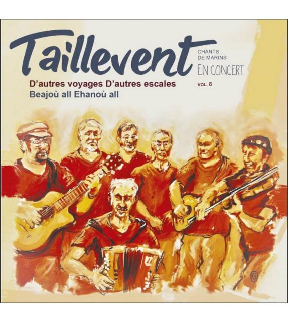 CD TAILLEVENT - D'autres voyages - D'autres escales