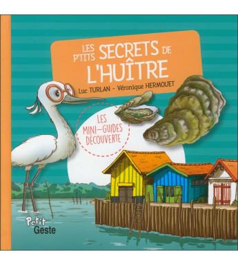 LES P'TITS SECRETS DE L'HUITRE