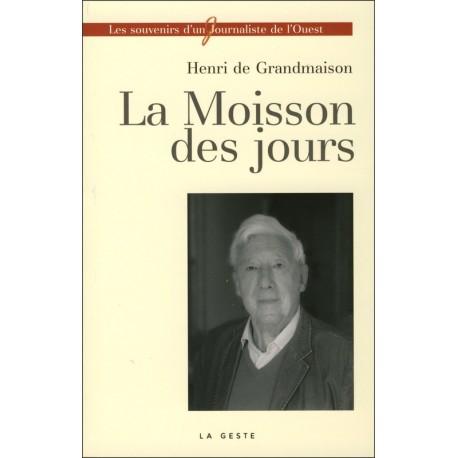 LA MOISSON DES JOURS