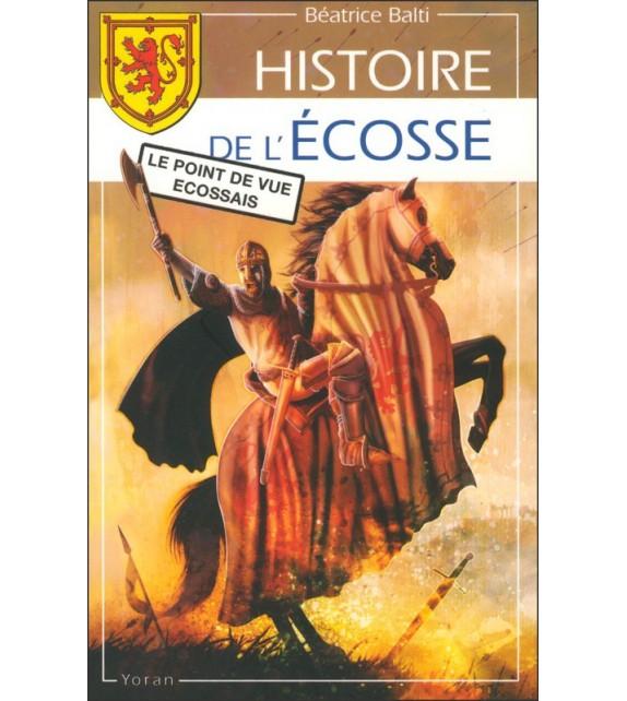 HISTOIRE DE L'ECOSSE - Le point de vue écossais