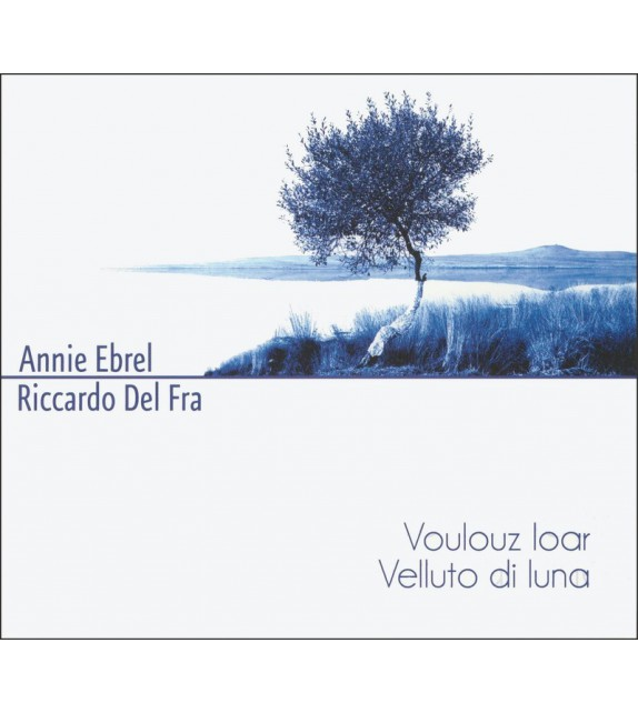 CD ANNIE EBREL ET RICARDO DEL FRA - Voulouz Loar