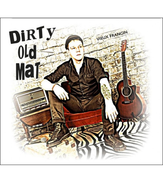 CD DIRTY OLD MAT - Vieux Frangin
