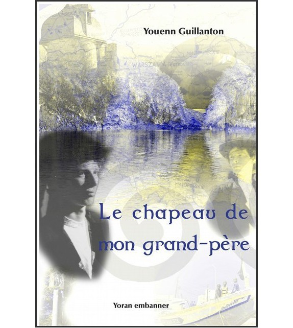 LE CHAPEAU DE MON GRAND-PERE
