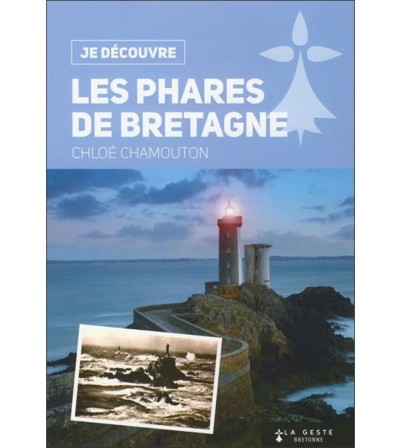 JE DECOUVRE LES PHARES DE BRETAGNE