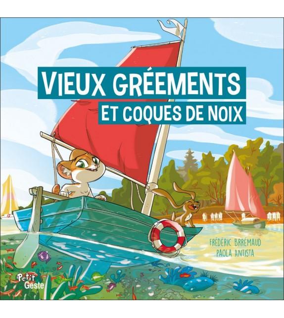 VIEUX GREEMENTS ET COQUES DE NOIX