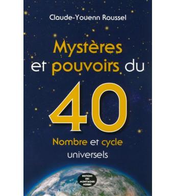 MYSTERES ET POUVOIRS DU 40 - Nombre et cycle universels