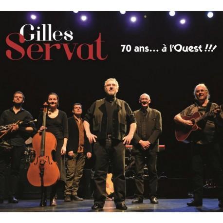 CD GILLES SERVAT - 70 ANS A L'OUEST PARUTION JUIN