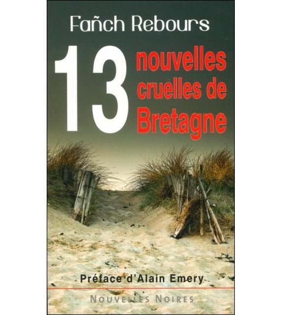 13 NOUVELLES CRUELLES DE BRETAGNE - Volume 1