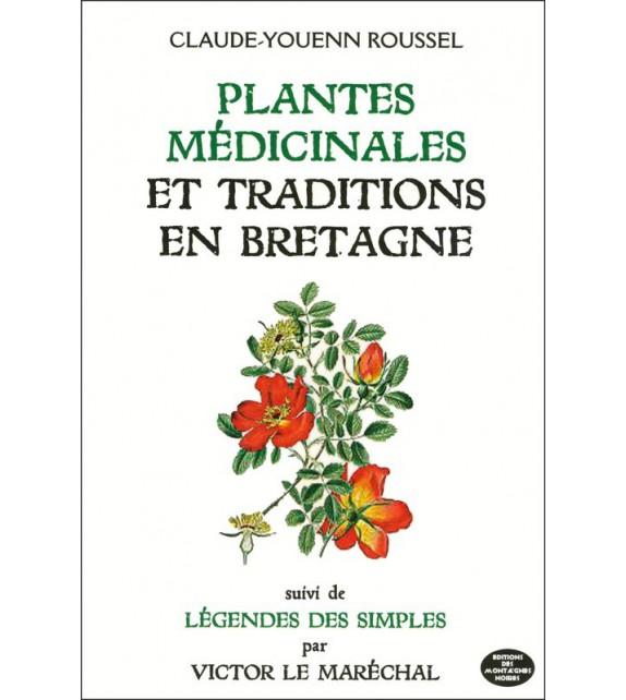 PLANTES MEDICINALES ET TRADITIONS EN BRETAGNE