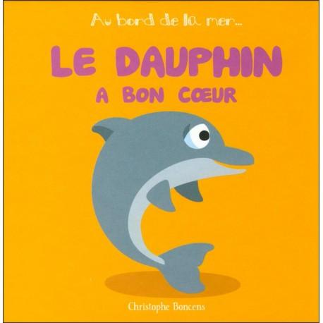 LE DAUPHIN A BON COEUR - Au bord de la mer