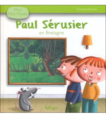 PAUL SÉRUSIER EN BRETAGNE - Mon Petit Musée