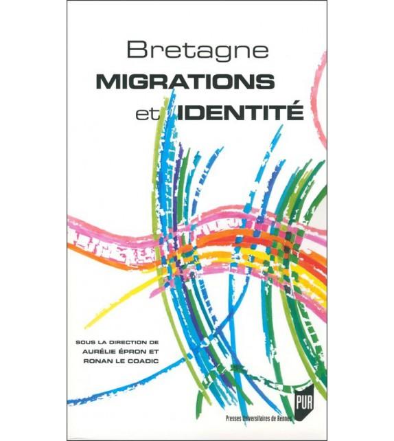 BRETAGNE : MIGRATIONS ET IDENTITE