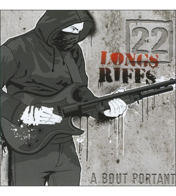 CD 22 LONGS RIFFS - À BOUT PORTANT