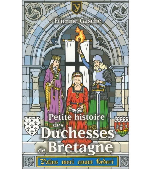 PETITE HISTOIRE DES DUCHESSES DE BRETAGNE