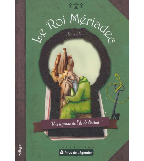 PAYS DE LÉGENDES - Le Roi Mériadec