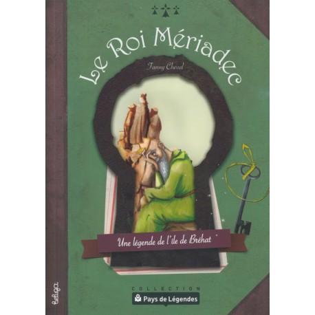 PAYS DE LÉGENDES T12 - Le Roi Mériadec