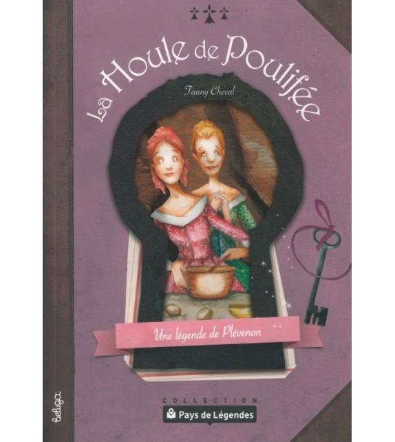 PAYS DE LÉGENDES T16 - La Houle de Poulifée