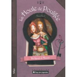 PAYS DE LÉGENDES- La Houle de Poulifée